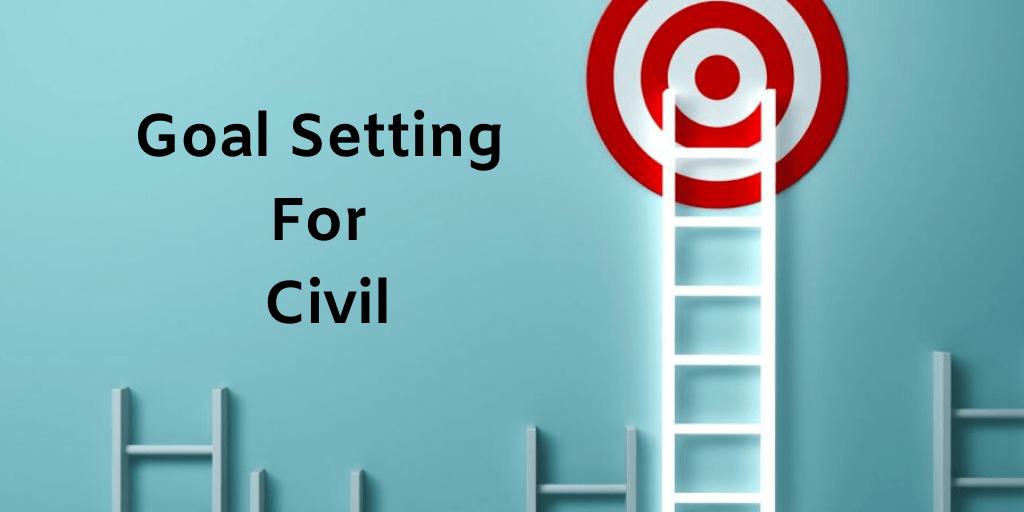 Goal Setting For Civil