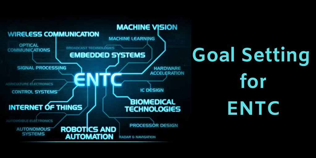 Goal Setting for ENTC
