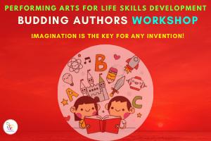 Performing Arts Life Skills Development - Budding Authors Workshop - Website